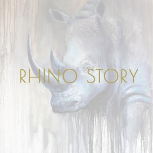 """""""Rhino Story"""""""